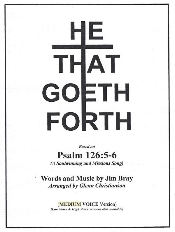 He That Goeth Forth